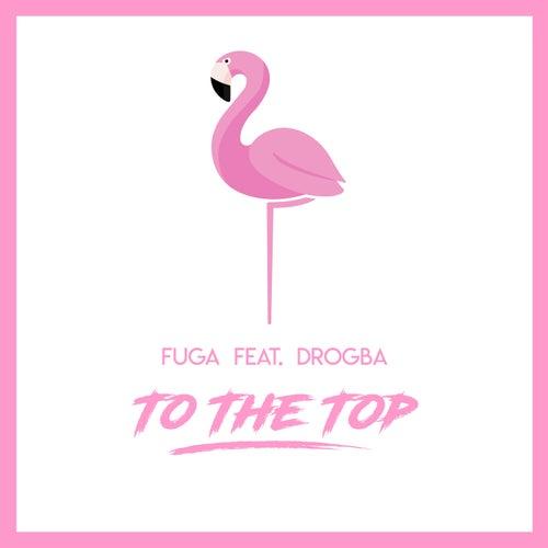 To the Top de La Fuga