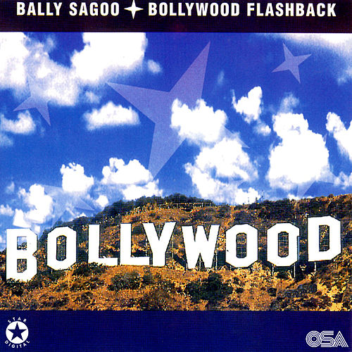 Bollywood Flashback de Bally Sagoo