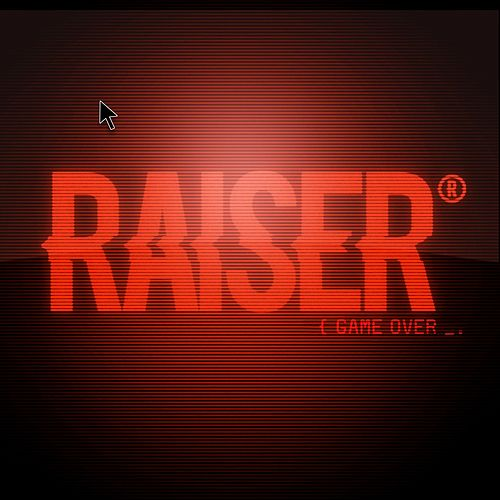 Game Over by Raiser