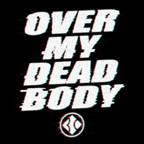 Over My Dead Body de Blind Channel