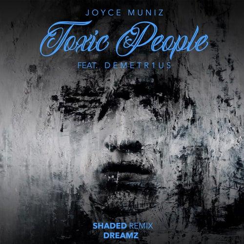 Toxic People Remixes 3 de Joyce Muniz