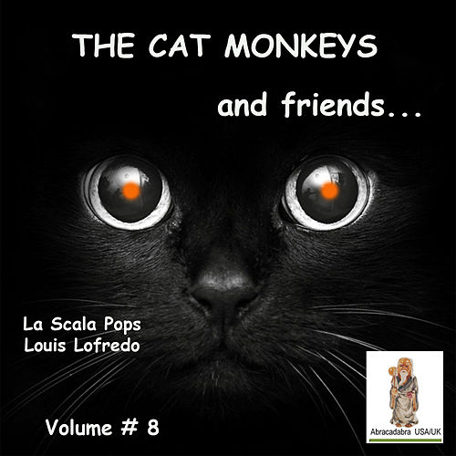 Cat Monkeys and Friends, Volume #8 de Various Artists