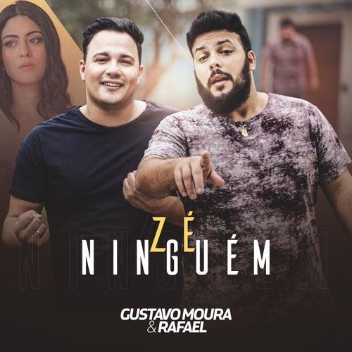 Zé Ninguém de Gustavo Moura e Rafael