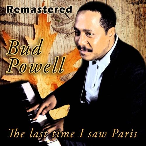 The Last Time I Saw Paris de Bud Powell