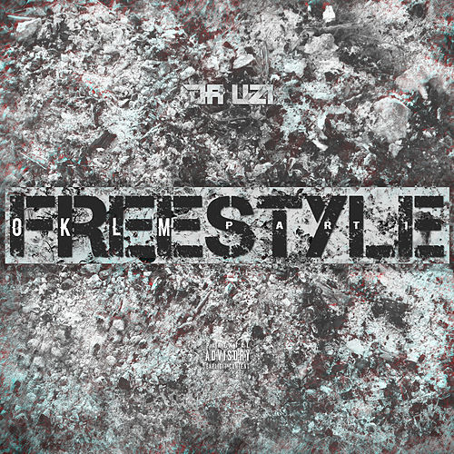 OKLM Freestyle (Part. 1) de Da Uzi