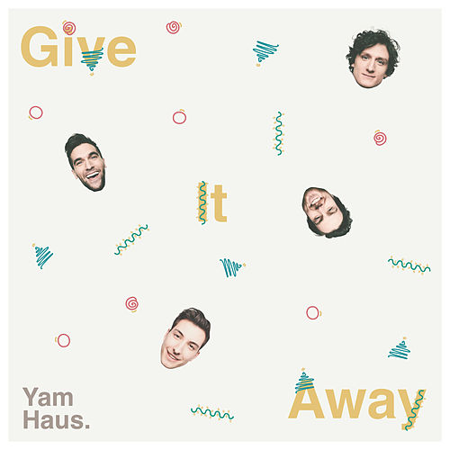 Give It Away by Yam Haus