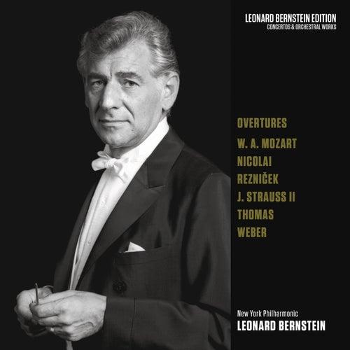 Overtures: Mozart - Nicolai - Strauss, Jr. - von Weber - Thomas de Leonard Bernstein