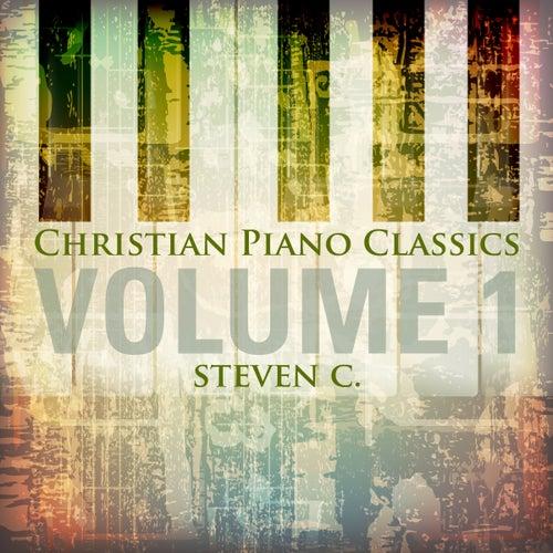 Christian Piano Classics, Vol. 1 by Steven C