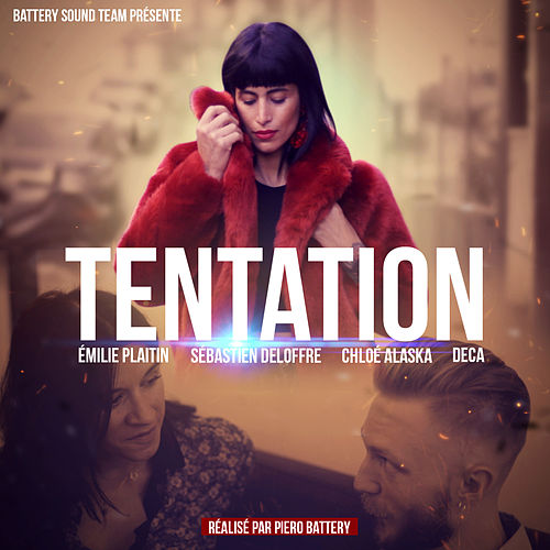 Tentation by Piero Battery