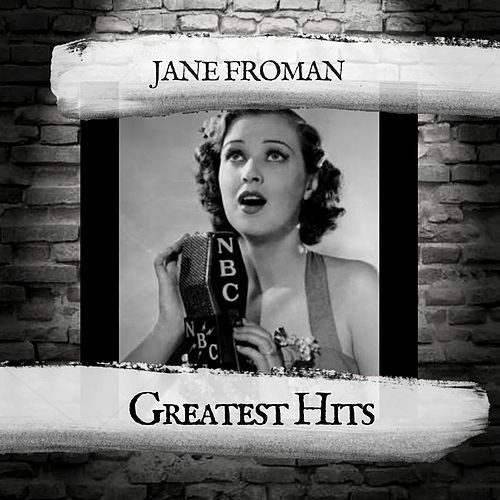Greatest Hits by Jane Froman