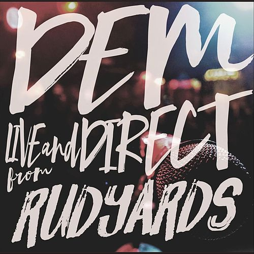 Live at Rudyard's by D.E.M.
