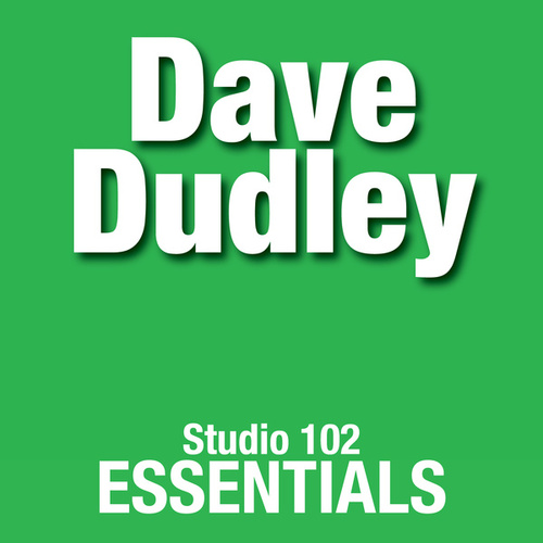 Dave Duddley: Studio 102 Essentials de Dave Dudley