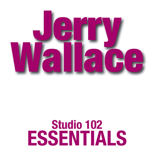 Jerry Wallace: Studio 102 Essentials by Jerry Wallace