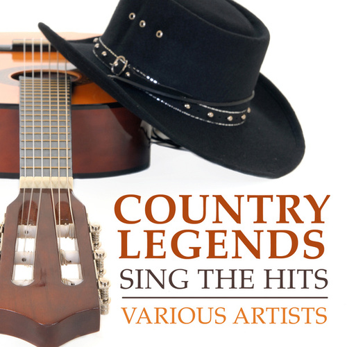 Country Legends Sing the Hits by Various Artists