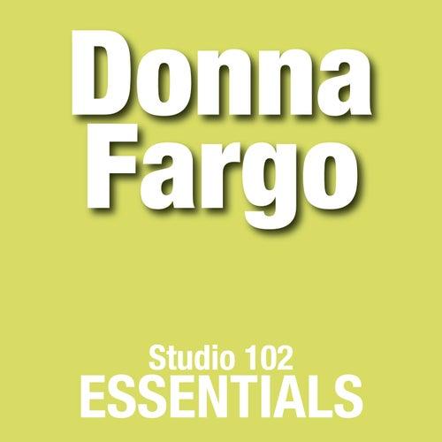 Donna Fargo: Studio 102 Essentials by Donna Fargo