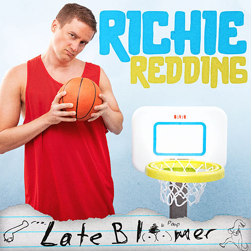 Late Bloomer by Richie Redding