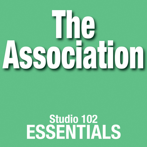The Association: Studio 102 Essentials von The Association