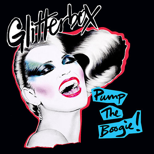 Glitterbox - Pump The Boogie! (Mixed) by Melvo Baptiste