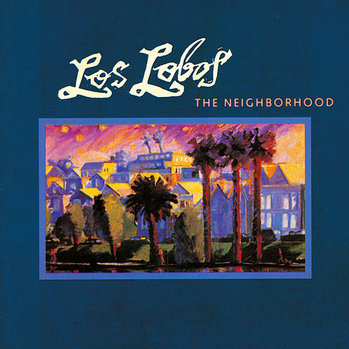 The Neighborhood de Los Lobos