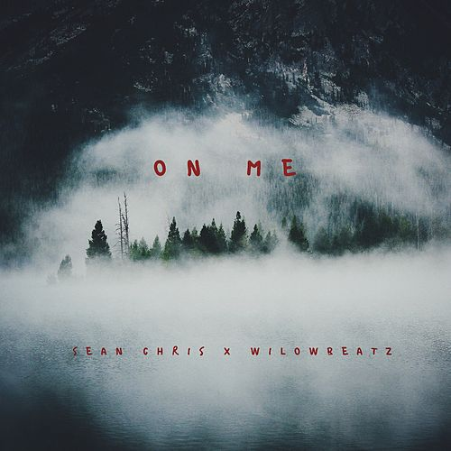 On Me von Sean Chris