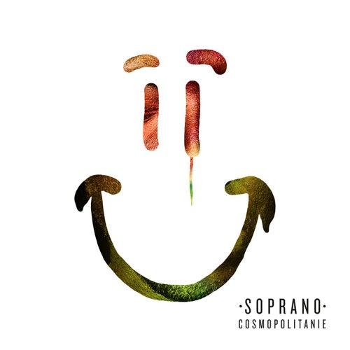 Cosmopolitanie (Deluxe Edition) by Soprano