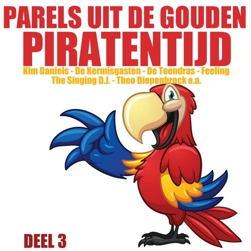 Parels uit de Gouden Piratentijd, Deel 3 de Various Artists