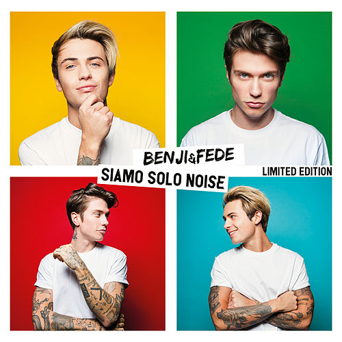 Siamo solo noise (Limited Edition) by Benji & Fede