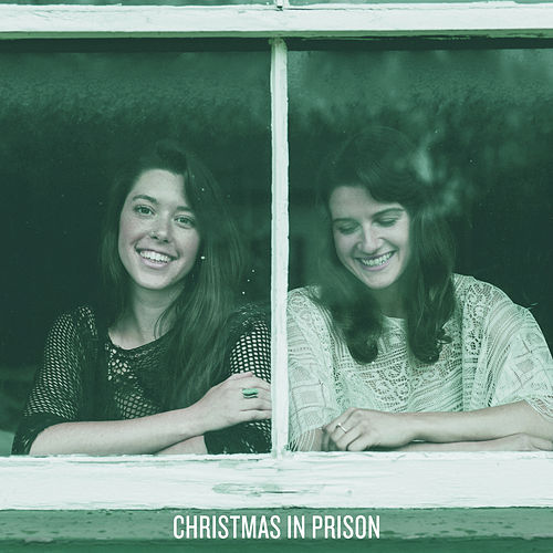 Christmas in Prison by Twin Bandit
