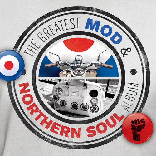 The Greatest Mod and Northern Soul Album by Various Artists