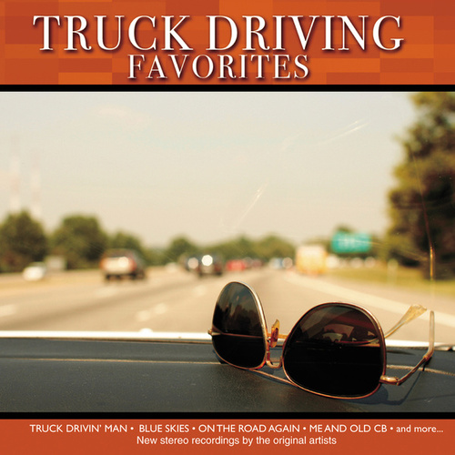 Truck Driving Favorites by Various Artists