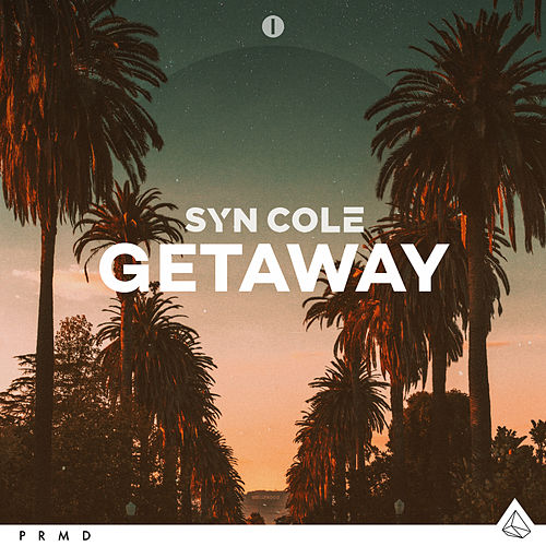 Getaway von Syn Cole