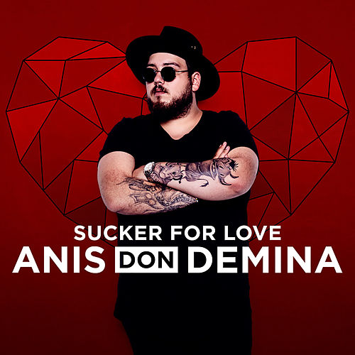 Sucker For Love de Anis Don Demina