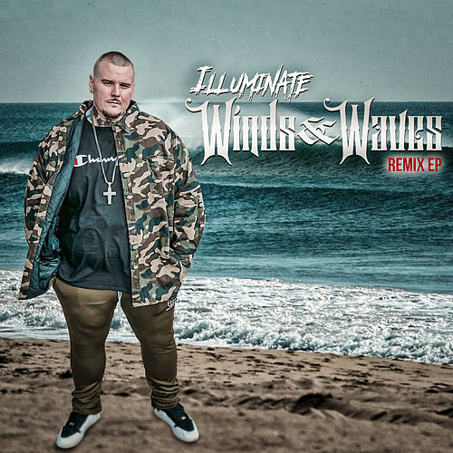 Winds & Waves Remixes von Illuminate