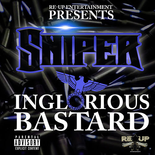 Inglorious Bastard by Sniper