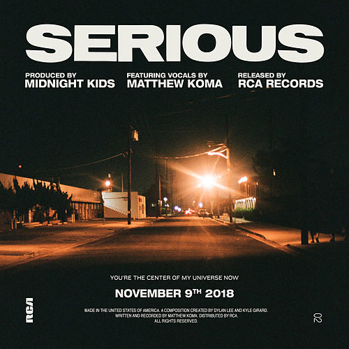 Serious (feat. Matthew Koma) von Midnight Kids