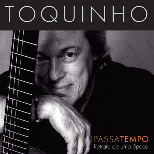 Passatempo: Retrato de uma Época by Toquinho