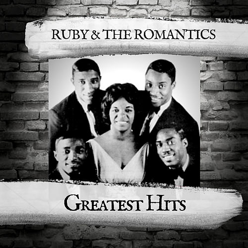 Greatest Hits by Ruby And The Romantics