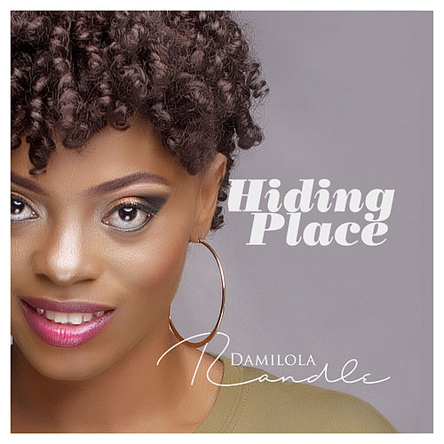 Hiding Place by Damilola Randle
