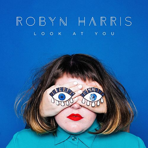 Look at You by Robyn Harris