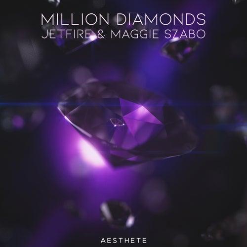 Million Diamonds by Jetfire