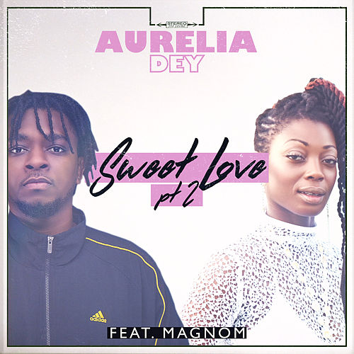 Sweet Love, Pt. 2 by Aurelia Dey