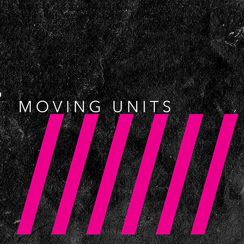 This Is Six von Moving Units