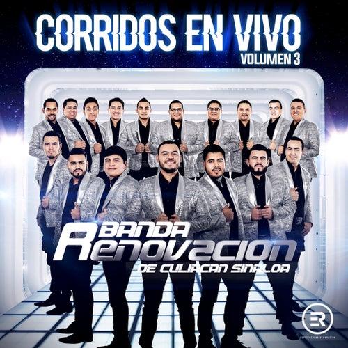 Corridos En Vivo, Vol. 3 by Banda Renovacion