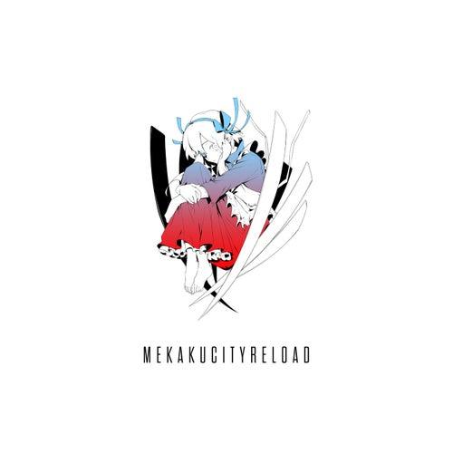 Mekakucity Reload by Jin