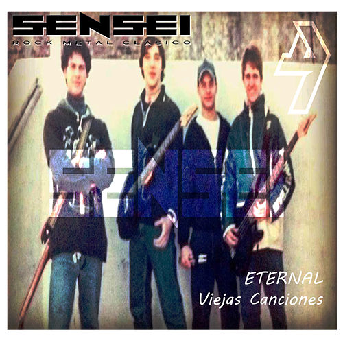 Eternal Viejas Canciones by Sensei