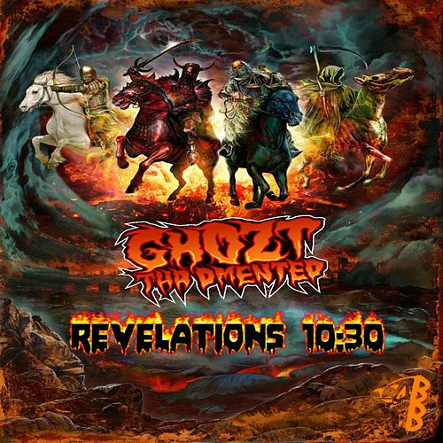Revelations 10:30 by Ghozt Tha Dmented