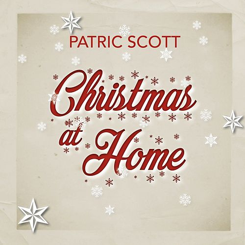 Christmas At Home von Patric Scott