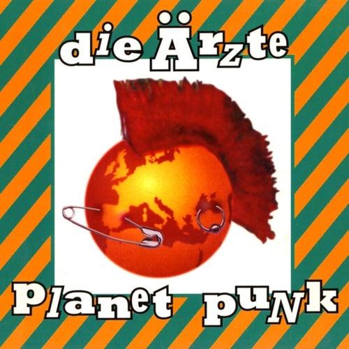 Planet Punk von Die Ärzte