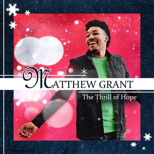The Thrill of Hope de Matthew Grant