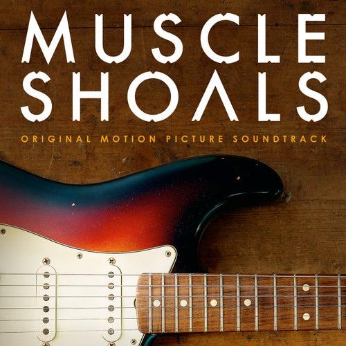 Muscle Shoals Original Motion Picture Soundtrack de Various Artists